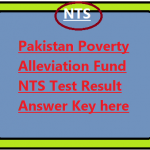 Pakistan Poverty Alleviation Fund NTS Test Result 26th January Answer Key