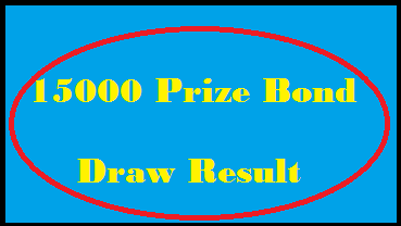 Today 15000 Prize Bond Draw Result